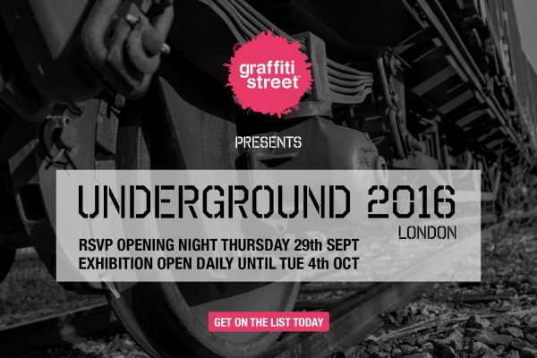 GraffitiStreet Presents Underground London 2016 Show